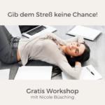 Workshop Gib dem Stress keine Chance